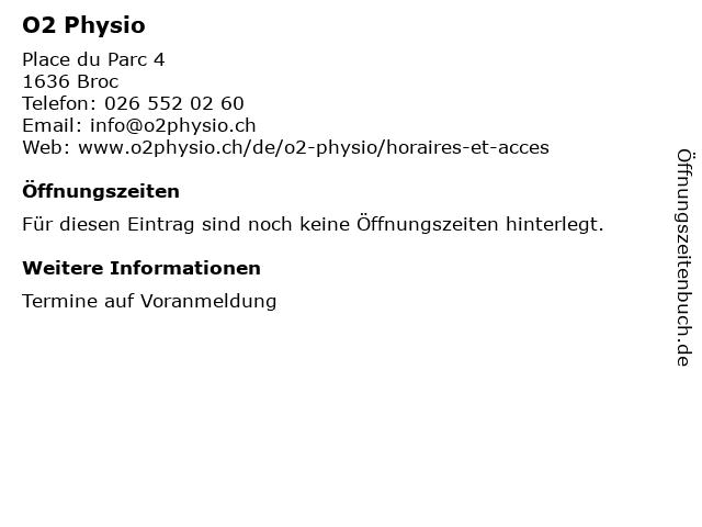 O2 Physio in Broc: Adresse und Öffnungszeiten