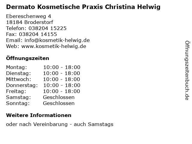 Dermato Kosmetische Praxis Christina Helwig in Broderstorf: Adresse und Öffnungszeiten