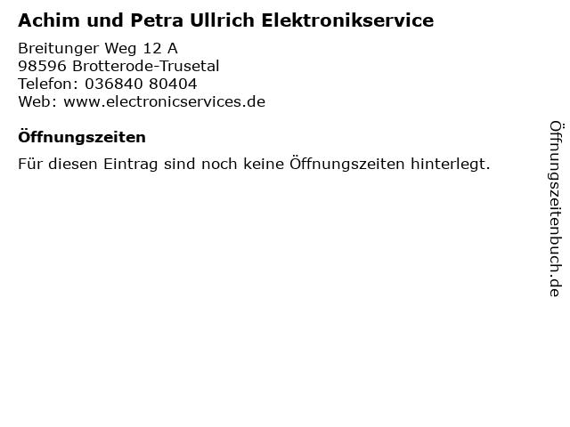 Achim und Petra Ullrich Elektronikservice in Brotterode-Trusetal: Adresse und Öffnungszeiten