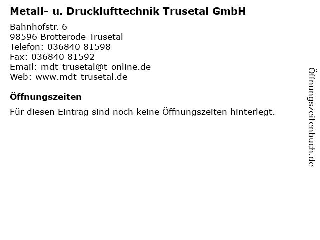 Metall- u. Drucklufttechnik Trusetal GmbH in Brotterode-Trusetal: Adresse und Öffnungszeiten