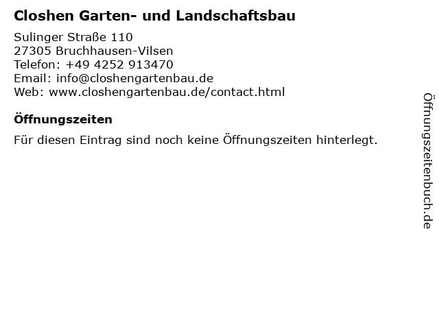Closhen Garten- und Landschaftsbau in Bruchhausen-Vilsen: Adresse und Öffnungszeiten