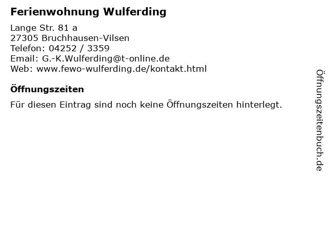 Ferienwohnung Wulferding in Bruchhausen-Vilsen: Adresse und Öffnungszeiten