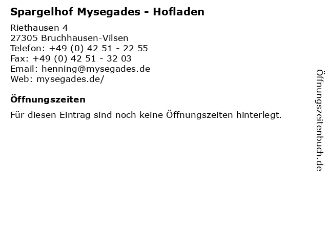 Spargelhof Mysegades - Hofladen in Bruchhausen-Vilsen: Adresse und Öffnungszeiten