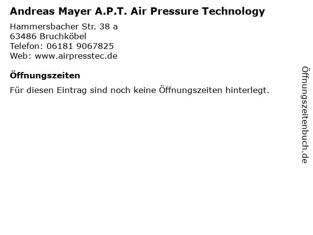Andreas Mayer A.P.T. Air Pressure Technology in Bruchköbel: Adresse und Öffnungszeiten