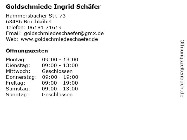 Goldschmiede Ingrid Schäfer in Bruchköbel: Adresse und Öffnungszeiten