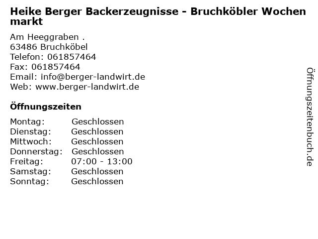 Heike Berger Backerzeugnisse - Bruchköbler Wochenmarkt in Bruchköbel: Adresse und Öffnungszeiten