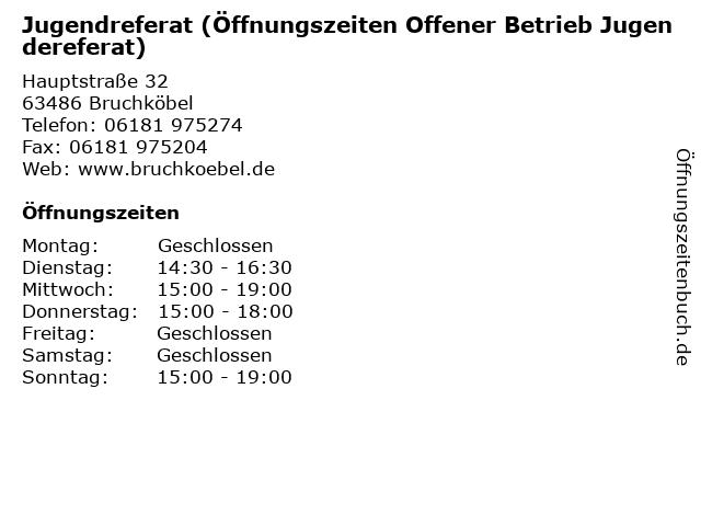Jugendreferat (Öffnungszeiten Offener Betrieb Jugendereferat) in Bruchköbel: Adresse und Öffnungszeiten