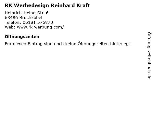 RK Werbedesign Reinhard Kraft in Bruchköbel: Adresse und Öffnungszeiten