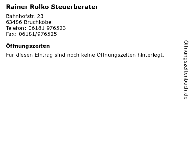 Rainer Rolko Steuerberater in Bruchköbel: Adresse und Öffnungszeiten