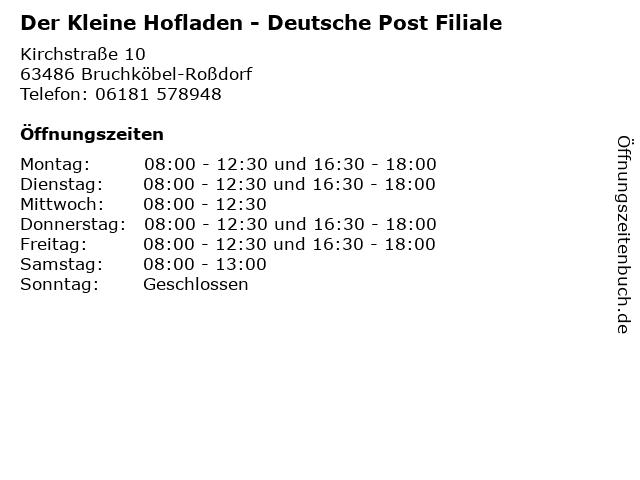 Der Kleine Hofladen - Deutsche Post Filiale in Bruchköbel-Roßdorf: Adresse und Öffnungszeiten