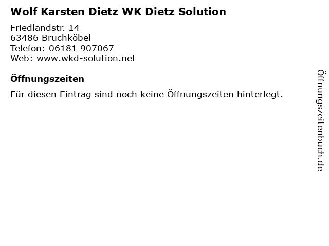Wolf Karsten Dietz WK Dietz Solution in Bruchköbel: Adresse und Öffnungszeiten
