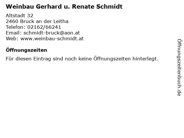 Weinbau Gerhard u. Renate Schmidt in Bruck an der Leitha: Adresse und Öffnungszeiten