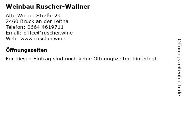 Weinbau Ruscher-Wallner in Bruck an der Leitha: Adresse und Öffnungszeiten