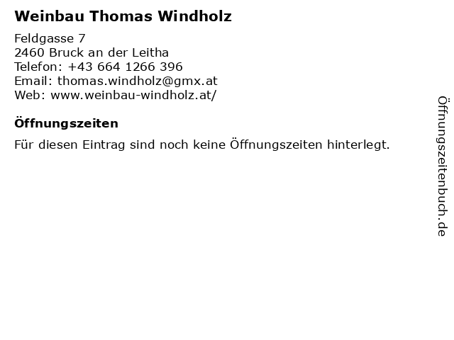 Weinbau Thomas Windholz in Bruck an der Leitha: Adresse und Öffnungszeiten