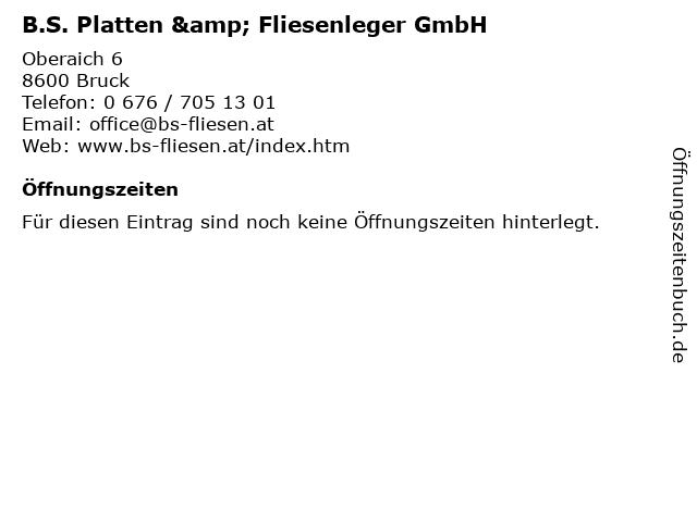 B.S. Platten & Fliesenleger GmbH in Bruck: Adresse und Öffnungszeiten