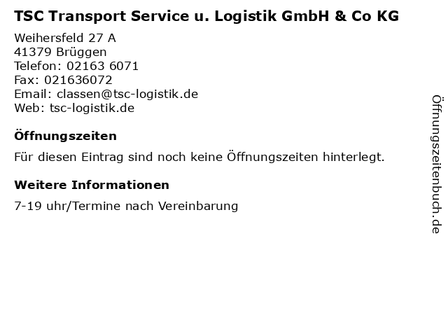 TSC Transport Service u. Logistik GmbH & Co KG in Brüggen: Adresse und Öffnungszeiten