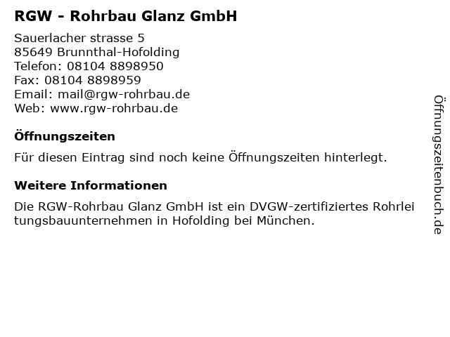 RGW - Rohrbau Glanz GmbH in Brunnthal-Hofolding: Adresse und Öffnungszeiten