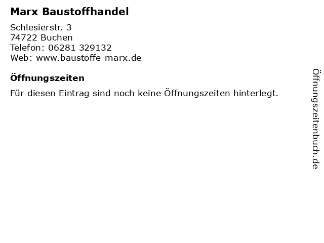 Marx Baustoffhandel in Buchen: Adresse und Öffnungszeiten