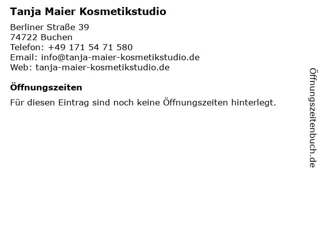 Tanja Maier Kosmetikstudio in Buchen: Adresse und Öffnungszeiten