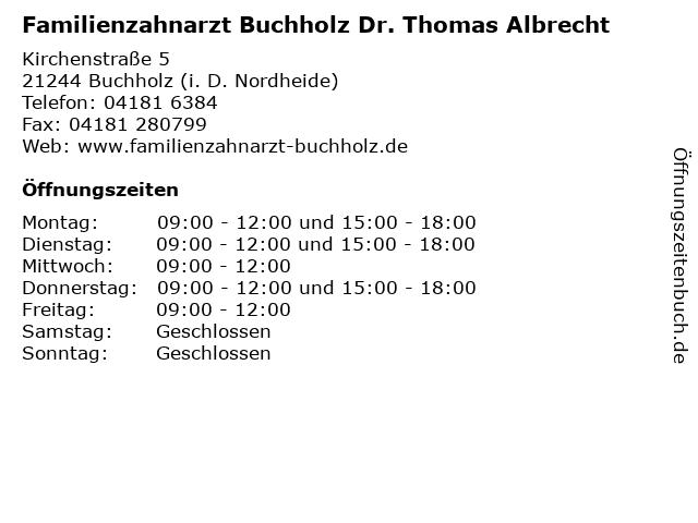 Familienzahnarzt Buchholz Dr. Thomas Albrecht in Buchholz (i. D. Nordheide): Adresse und Öffnungszeiten