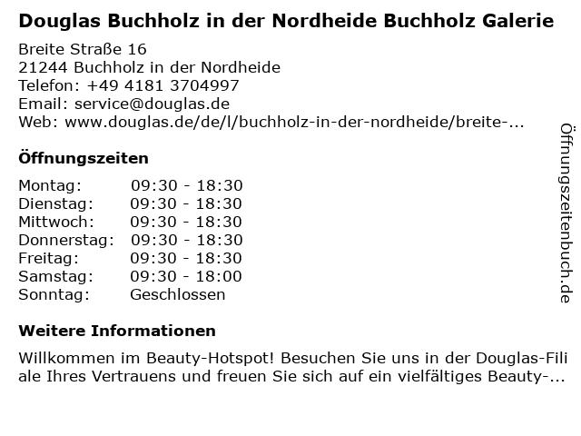 Parfümerie Douglas Buchholz in der Nordheide in Buchholz in der Nordheide: Adresse und Öffnungszeiten
