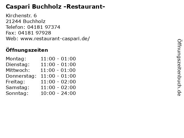 Caspari Buchholz -Restaurant- in Buchholz: Adresse und Öffnungszeiten
