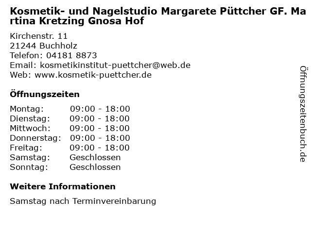 Kosmetik- und Nagelstudio Margarete Püttcher GF. Martina Kretzing Gnosa Hof in Buchholz: Adresse und Öffnungszeiten