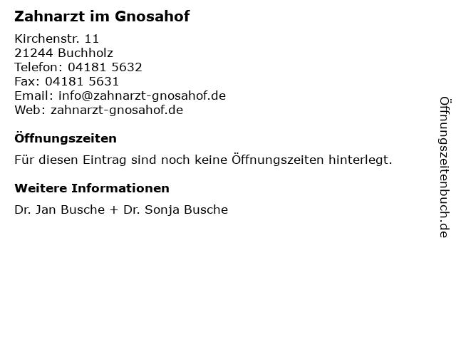 Zahnarzt im Gnosahof in Buchholz: Adresse und Öffnungszeiten