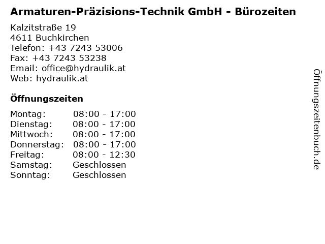 Armaturen-Präzisions-Technik GmbH - Bürozeiten in Buchkirchen: Adresse und Öffnungszeiten
