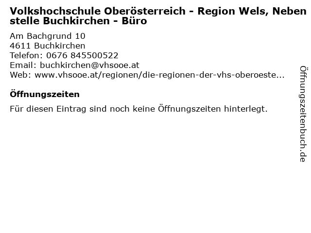 Volkshochschule Oberösterreich - Region Wels, Nebenstelle Buchkirchen - Büro in Buchkirchen: Adresse und Öffnungszeiten