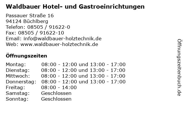 Waldbauer Hotel- und Gastroeinrichtungen in Büchlberg: Adresse und Öffnungszeiten