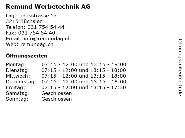 Remund Werbetechnik AG in Büchslen: Adresse und Öffnungszeiten