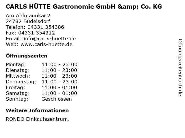 CARLS HÜTTE Gastronomie GmbH & Co. KG in Büdelsdorf: Adresse und Öffnungszeiten