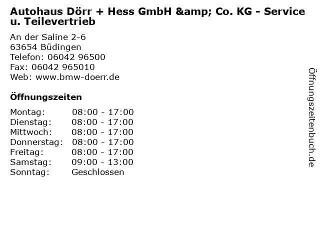 Autohaus Dörr + Hess GmbH & Co. KG - Service u. Teilevertrieb in Büdingen: Adresse und Öffnungszeiten