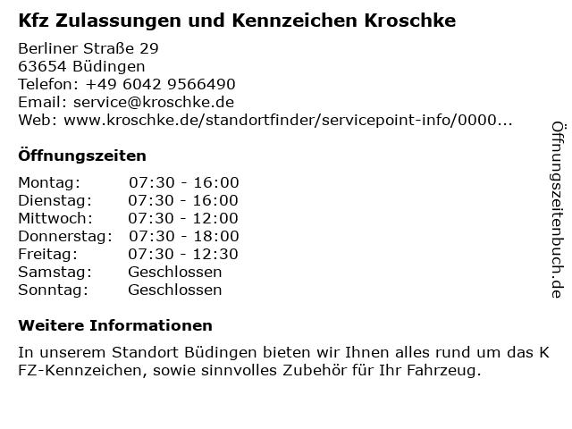 Kfz Zulassungen und Kennzeichen Kroschke in Büdingen: Adresse und Öffnungszeiten