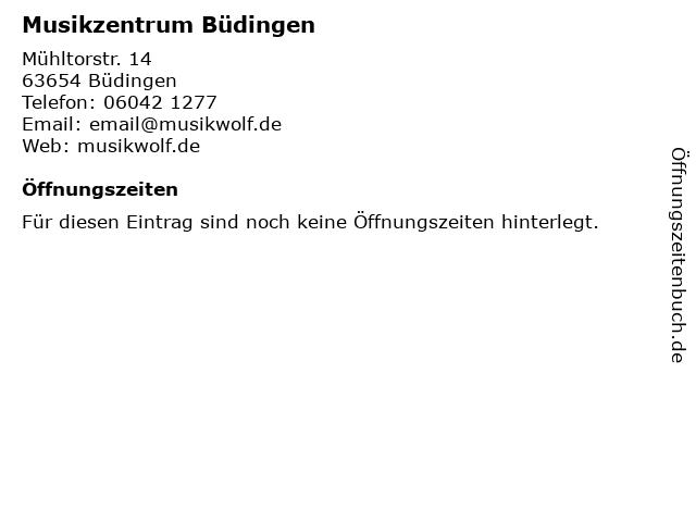 Musikzentrum Büdingen in Büdingen: Adresse und Öffnungszeiten