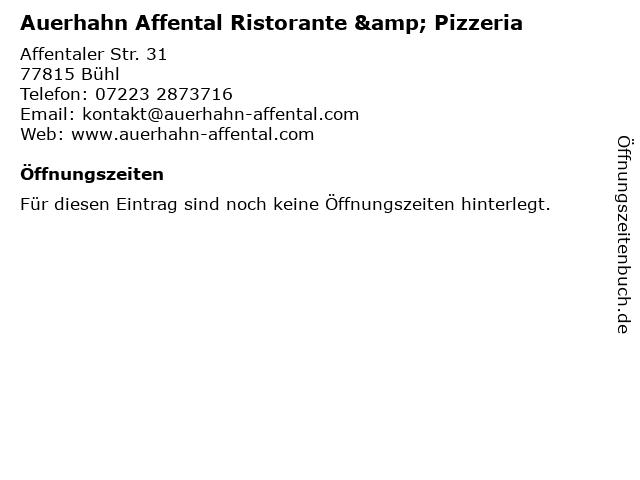 Auerhahn Affental Ristorante & Pizzeria in Bühl: Adresse und Öffnungszeiten