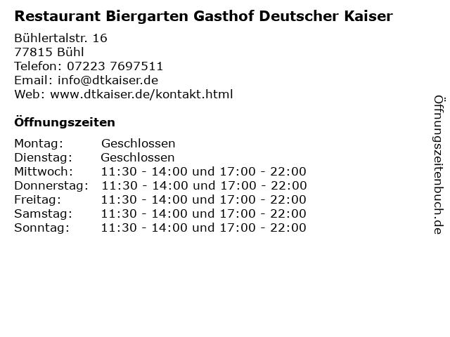 Restaurant Biergarten Gasthof Deutscher Kaiser in Bühl: Adresse und Öffnungszeiten