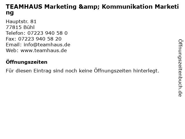 TEAMHAUS Marketing & Kommunikation Marketing in Bühl: Adresse und Öffnungszeiten