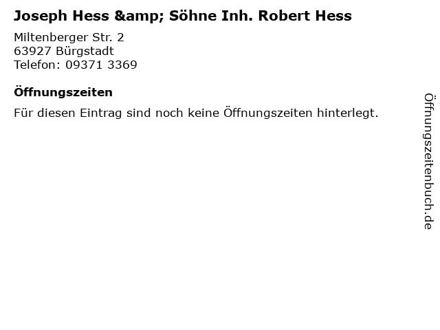 Joseph Hess & Söhne Inh. Robert Hess in Bürgstadt: Adresse und Öffnungszeiten