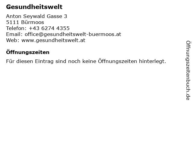 Gesundheitswelt in Bürmoos: Adresse und Öffnungszeiten