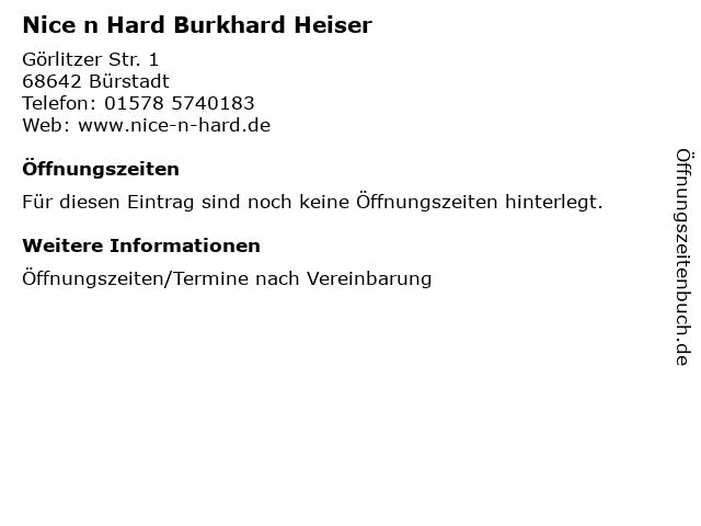 Nice n Hard Burkhard Heiser in Bürstadt: Adresse und Öffnungszeiten