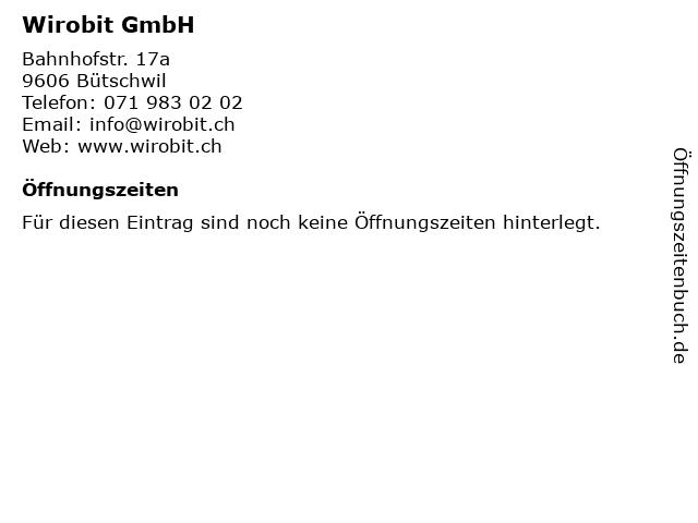 Wirobit GmbH in Bütschwil: Adresse und Öffnungszeiten