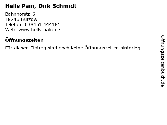 Hells Pain, Dirk Schmidt in Bützow: Adresse und Öffnungszeiten