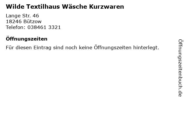 Wilde Textilhaus Wäsche Kurzwaren in Bützow: Adresse und Öffnungszeiten