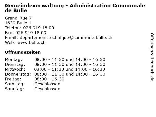 Gemeindeverwaltung - Administration Communale de Bulle in Bulle 1: Adresse und Öffnungszeiten