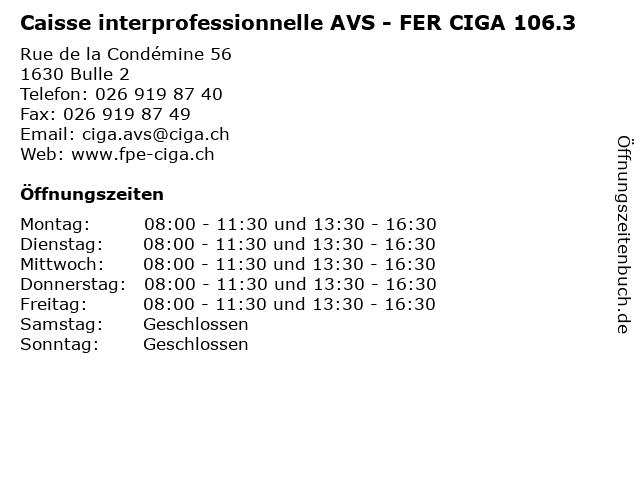 Caisse interprofessionnelle AVS - FER CIGA 106.3 in Bulle 2: Adresse und Öffnungszeiten