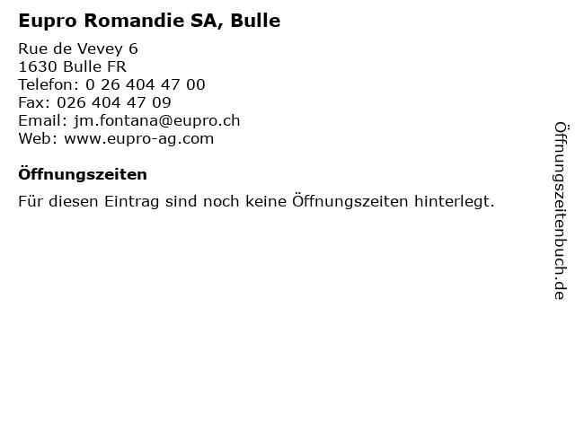 Eupro Romandie SA, Bulle in Bulle FR: Adresse und Öffnungszeiten