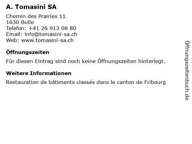 A. Tomasini SA in Bulle: Adresse und Öffnungszeiten