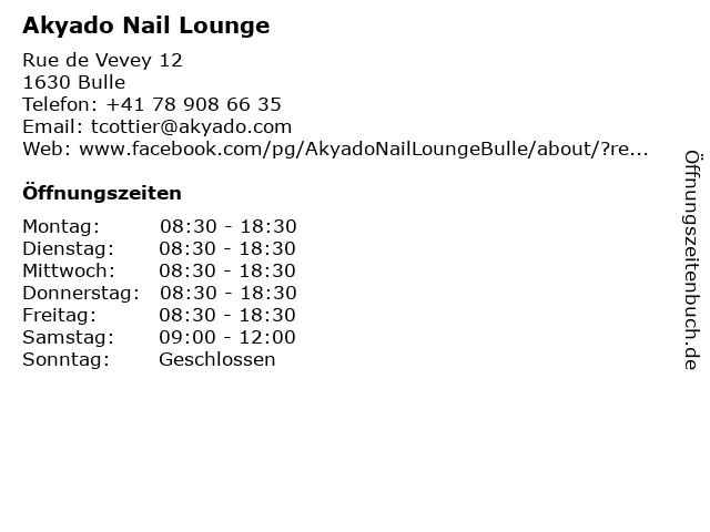 Akyado Nail Lounge in Bulle: Adresse und Öffnungszeiten